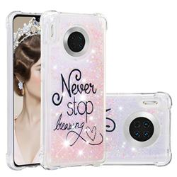 Never Stop Dreaming Dynamic Liquid Glitter Sand Quicksand Star TPU Case for Huawei Mate 30