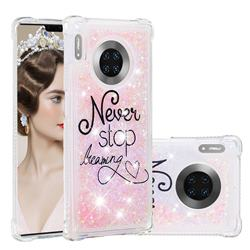 Never Stop Dreaming Dynamic Liquid Glitter Sand Quicksand Star TPU Case for Huawei Mate 30 Pro