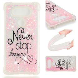 Never Stop Dreaming Dynamic Liquid Glitter Sand Quicksand Star TPU Case for LG V20