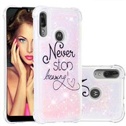 Never Stop Dreaming Dynamic Liquid Glitter Sand Quicksand Star TPU Case for Motorola Moto E6 Plus