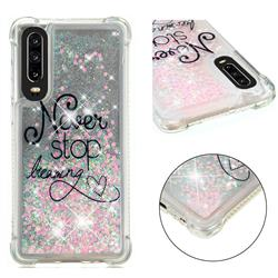 Never Stop Dreaming Dynamic Liquid Glitter Sand Quicksand Star TPU Case for Huawei P30
