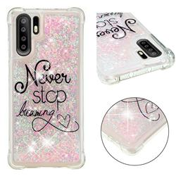Never Stop Dreaming Dynamic Liquid Glitter Sand Quicksand Star TPU Case for Huawei P30 Pro