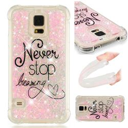 Never Stop Dreaming Dynamic Liquid Glitter Sand Quicksand Star TPU Case for Samsung Galaxy S5 G900