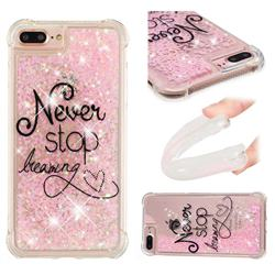 Never Stop Dreaming Dynamic Liquid Glitter Sand Quicksand Star TPU Case for iPhone 8 Plus / 7 Plus 7P(5.5 inch)